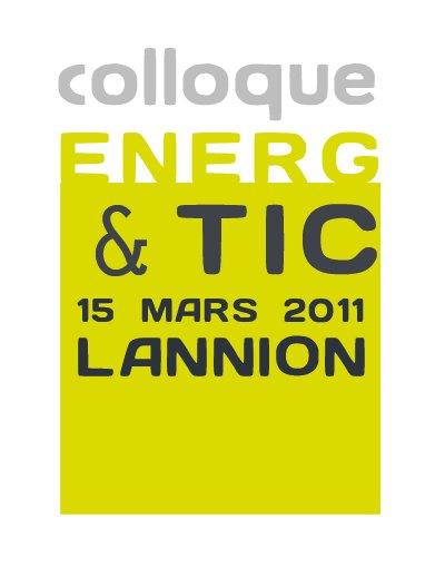 Colloque Energ&TIC : l'apport des TIC dans la réduction et la gestion de la consommation d'énergie électrique
