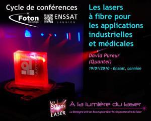 Les lasers à fibre pour applications industrielles et médicales : visionnez la conférence de David Pureur de Quantel R&D en ligne!