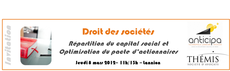 Focus - Répartition du capital social et optimisation du pacte d'actionnaires