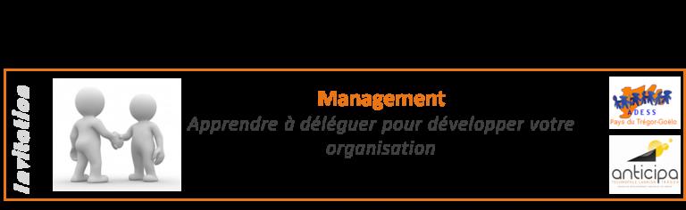 Atelier - Apprendre à déléguer pour développer votre organisation