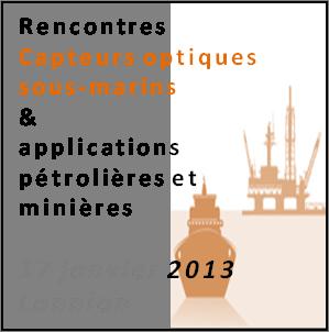 Rencontres capteurs optiques sous-marins pour applications pétrolières et minières