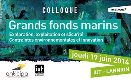 Colloque Grands Fonds Marins : exploration, exploitation et sécurité