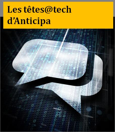 Les têtes@tech d'Anticipa : les jeux pour entreprises