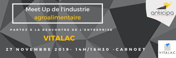 Meet Up de l'industrie :  Vitalac