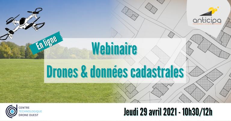 DRONES ET DONNÉES CADASTRALES : DE NOUVEAUX USAGES POUR DE NOUVELLES INNOVATIONS